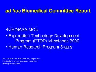 ad hoc Biomedical Committee Report
