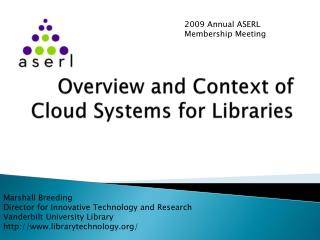 Overview and Context of Cloud Systems for Libraries