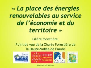 «  La place des énergies renouvelables au service de l'économie et du territoire »