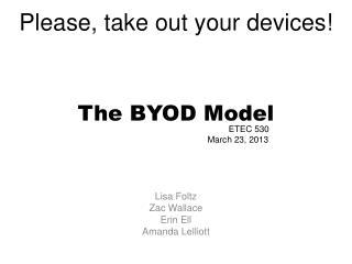 The BYOD Model