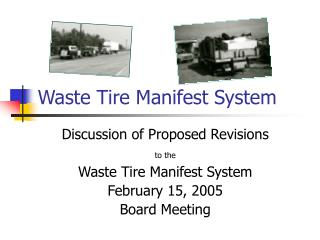 Waste Tire Manifest System