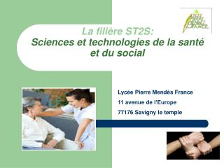 La fili�re  ST2S: Sciences et technologies de la sant� et du social