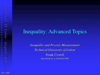 Inequality: Advanced Topics