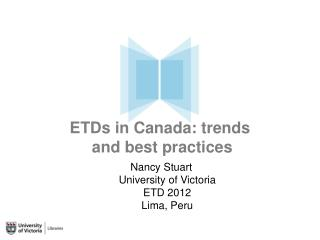 ETDs in Canada: trends  and best practices