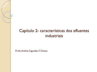 Cap�tulo 2- caracter�sticas dos efluentes industriais