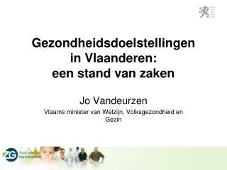 Gezondheidsdoelstellingen  in Vlaanderen: een stand van zaken