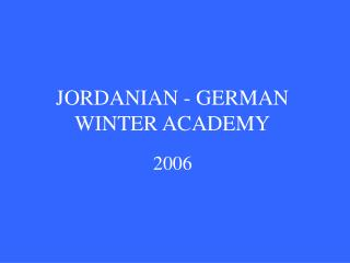 JORDANIAN - GERMAN WINTER ACADEMY