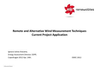 Remote and Alternative Wind Measurement Techniques Current Project Application