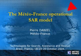 The M�t�o-France operational SAR model