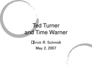 Ted Turner and Time Warner