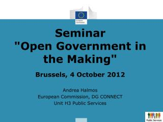 "Seminar ""Open Government in the Making"" Brussels, 4 October 2012"