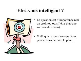 Etes-vous intelligent ?