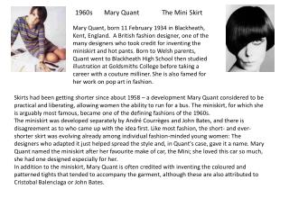 1960s 	Mary Quant	The Mini Skirt
