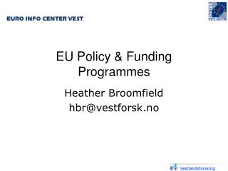 EU Policy & Funding Programmes