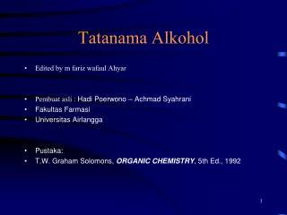 Tatanama Alkohol