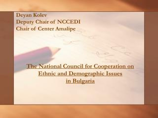 The National Council for Cooperation on Ethnic and Demographic Issues  in Bulgaria