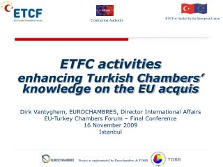 ETFC activities enhancing Turkish Chambers' knowledge on the EU acquis