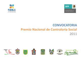 CONVOCATORIA Premio Nacional de Contralor a Social 2011
