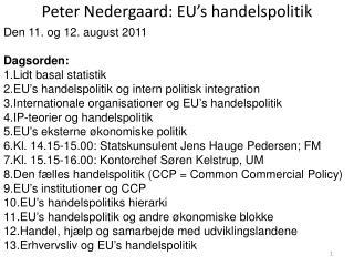 Peter Nedergaard: EU�s handelspolitik