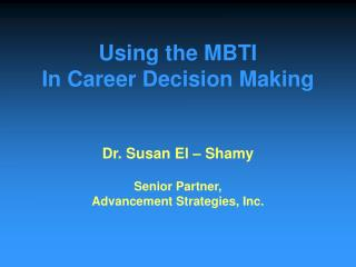 Using the MBTI In Career Decision Making