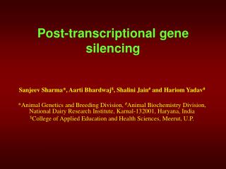 Post-transcriptional gene silencing