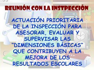 REUNIÓN CON LA INSTPECCIÓN