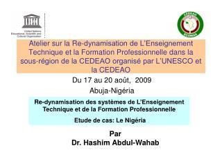 Du 17 au 20 ao û t,  2009 Abuja-Nigéria