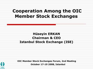OIC Member Stock Exchanges Forum, 2nd Meeting