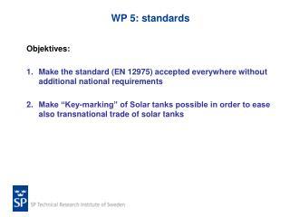 WP 5: standards