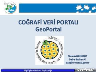 COĞRAFİ VERİ PORTALI GeoPortal