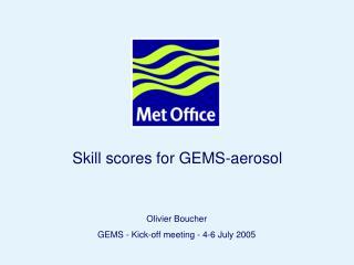 Skill scores for GEMS-aerosol