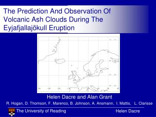 The Prediction And Observation Of Volcanic Ash Clouds During The Eyjafjallajökull Eruption