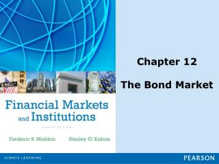 Chapter 12 The Bond Market