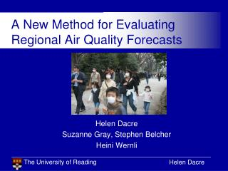 A New Method for Evaluating Regional Air Quality Forecasts