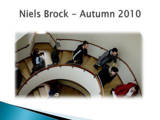 Niels Brock -  Autumn  2010