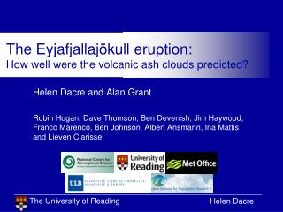 The Eyjafjallajökull eruption:  How well were the volcanic ash clouds predicted?