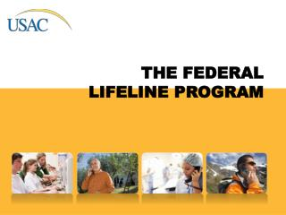 THE FEDERAL LIFELINE PROGRAM