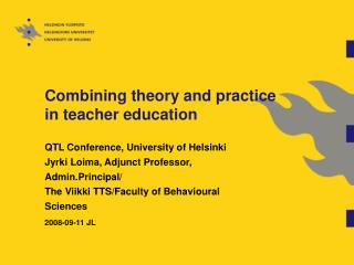 Combining theory and practice in teacher education