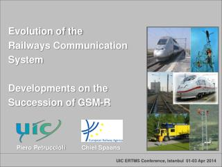 Evolution of the  Railways Communication  System  Developments on the