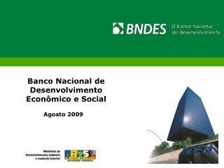 Banco Nacional de Desenvolvimento Econ mico e Social