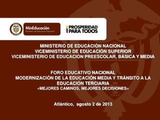 MINISTERIO DE EDUCACIÓN NACIONAL VICEMINISTERIO DE EDUCACIÓN SUPERIOR