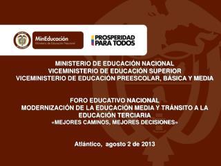 MINISTERIO DE EDUCACI�N NACIONAL VICEMINISTERIO DE EDUCACI�N SUPERIOR