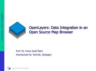 OpenLayers: Data Integration in an Open Source Map Browser