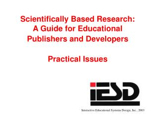 Scientifically Based Research: A Guide for Educational Publishers and Developers Practical Issues