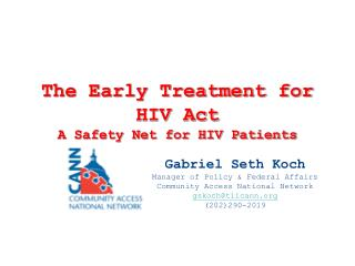 The Early Treatment for HIV Act A Safety Net for HIV Patients