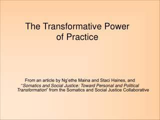 The Transformative Power  of Practice