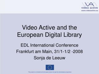 Video Active and the European Digital Library