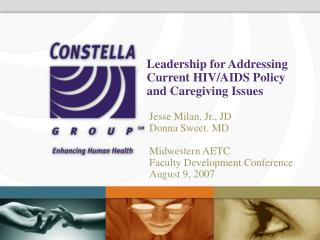 Leadership for Addressing Current HIV/AIDS Policy and Caregiving Issues