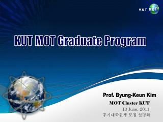 KUT MOT Graduate Program