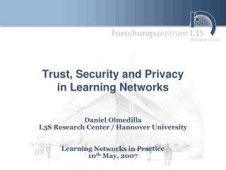 Trust, Security and Privacy in Learning Networks
